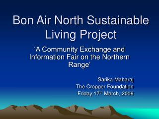 Bon Air North Sustainable Living Project