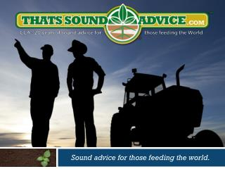 Sound advice for those feeding the world.