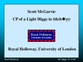 Scott McGarvie CP of a Light Higgs in tth(h  )