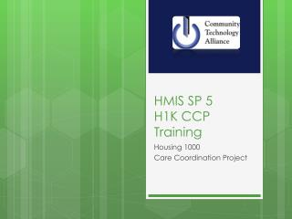 HMIS SP 5 H1K CCP Training