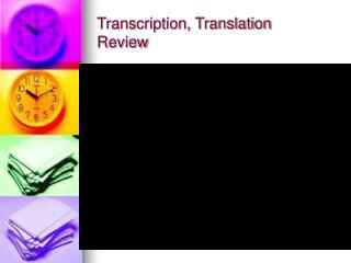 Transcription, Translation Review