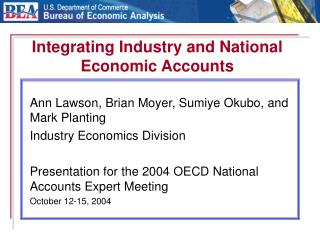 Integrating Industry and National Economic Accounts