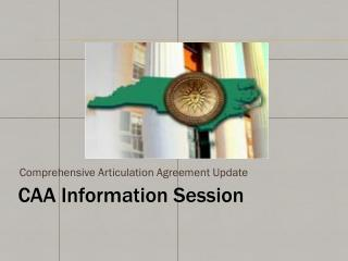 CAA Information Session