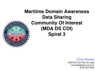 Maritime Domain Awareness  Data Sharing  Community Of Interest (MDA DS  COI) Spiral 3