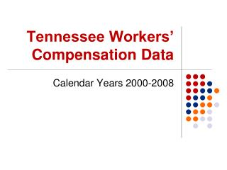 Tennessee Workers' Compensation Data