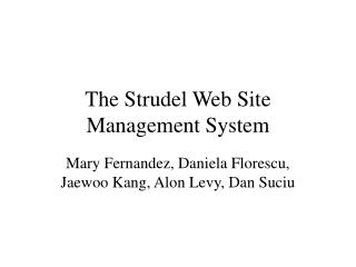 The Strudel Web Site Management System