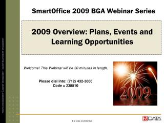 2009 Overview: Plans, Events and  Learning Opportunities