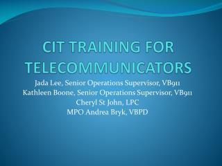 CIT TRAINING FOR TELECOMMUNICATORS