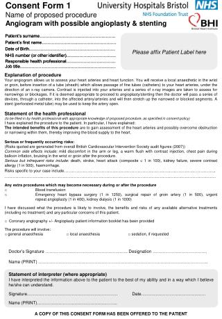 Consent Form 1 Name of proposed procedure Angiogram with possible angioplasty & stenting
