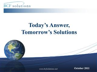 Today's Answer,  Tomorrow's Solutions