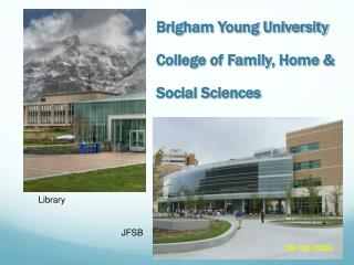 Brigham Young University  College of Family, Home &  Social Sciences