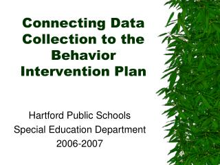 Connecting Data Collection to the Behavior Intervention Plan
