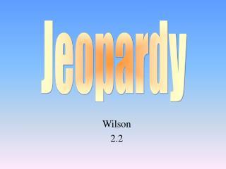 Wilson  2.2