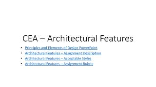 CEA –  Architectural Features