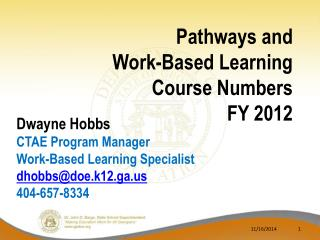 Pathways and  Work-Based Learning Course Numbers  FY 2012