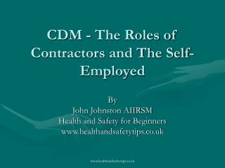 CDM - The Roles of Contractors and The Self-Employed