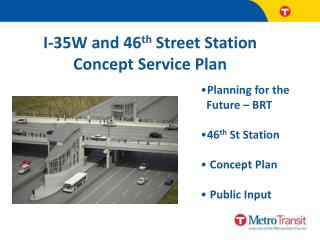 I-35W and 46 th  Street Station Concept Service Plan