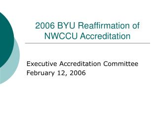 2006 BYU Reaffirmation of NWCCU Accreditation