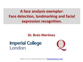 A face analysis exemplar :  Face  detection,  landmarking  and facial expression recognition.