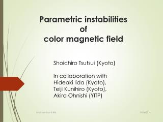 Parametric instabilities  of  color  magnetic field