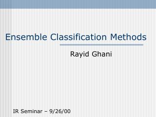 Ensemble Classification Methods