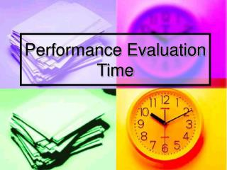 Performance Evaluation Time