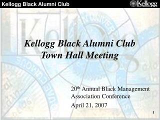 Kellogg Black Alumni Club Town Hall Meeting