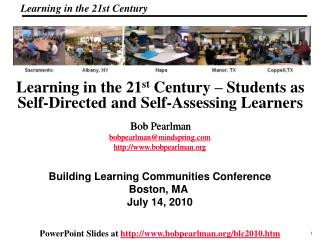 Learning in the 21 st  Century – Students as Self-Directed and Self-Assessing Learners
