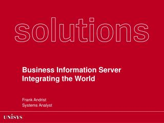 Business Information Server  Integrating the World