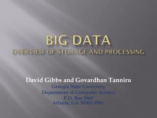Big Data Overview of storage and processing