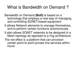 What is Bandwidth on Demand ?