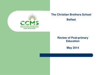 The Christian Brothers School Belfast