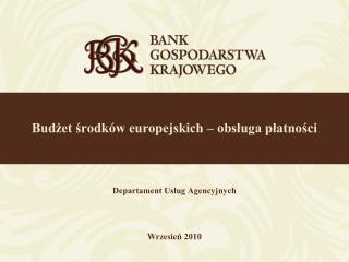 Budżet środków europejskich – obsługa płatności