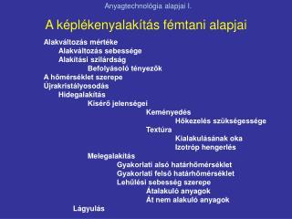 Anyagtechnol�gia alapjai I.
