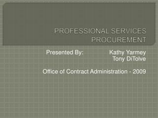 PROFESSIONAL SERVICES PROCUREMENT