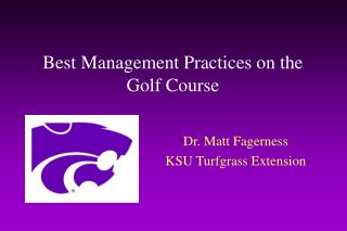 Best Management Practices on the Golf Course
