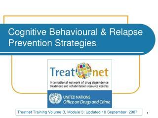 Cognitive  Behavioural  & Relapse Prevention Strategies
