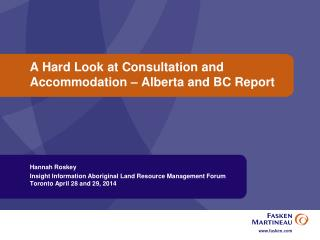 A Hard Look at Consultation and Accommodation � Alberta and BC Report