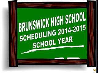 BRUNSWICK HIGH SCHOOL