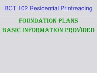 BCT 102 Residential Printreading