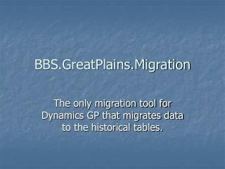 BBS.GreatPlains.Migration