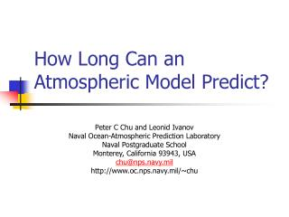 How Long Can an Atmospheric Model Predict