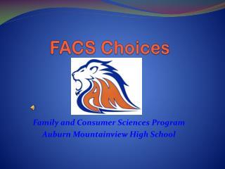 FACS Choices