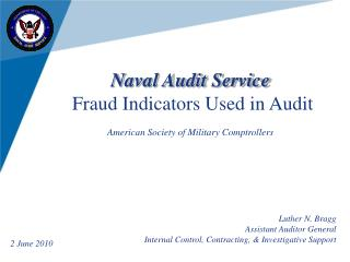 Naval Audit Service Fraud Indicators Used in Audit American Society of Military Comptrollers