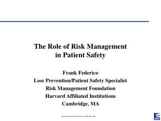 The Role of Risk Management  in Patient Safety