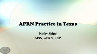 APRN Practice in Texas