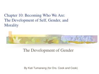 The Development of Gender