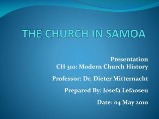 THE CHURCH IN SAMOA