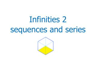 Infinities 2 sequences and series