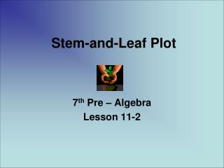 Stem-and-Leaf Plot